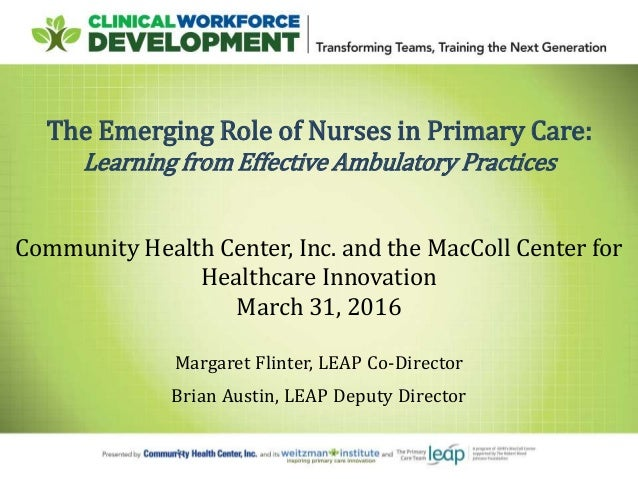 Advancing Team Based Care The Emerging Role Of Nurses In