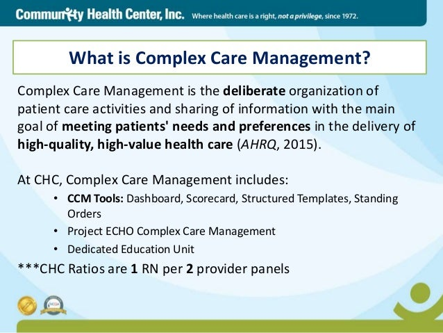 Advancing Team Based Care Complex Care Management In