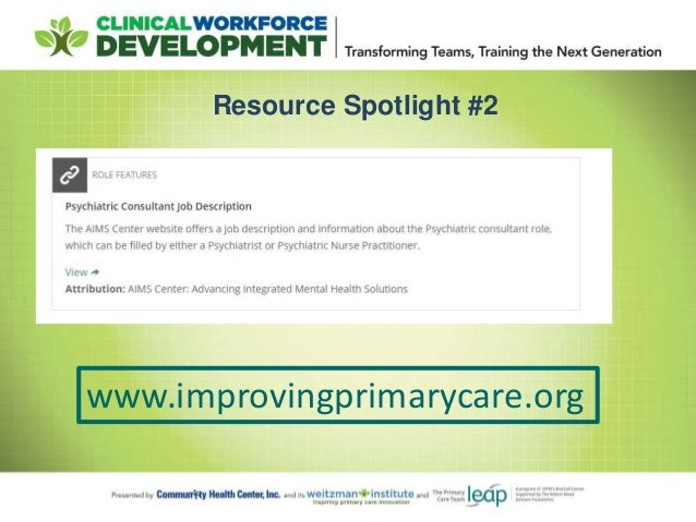 Advancing TeamBased Care Achieving Full Integration of Behavioral H – Psychiatrist Job Description