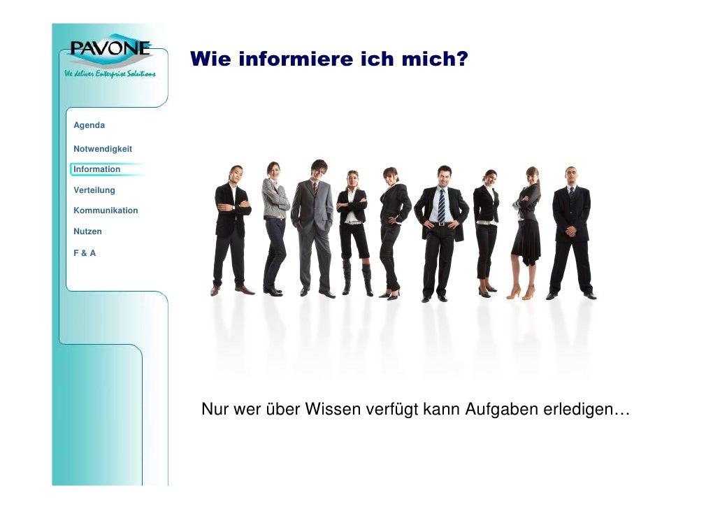 Wie informiere ich mich?   Agenda  Notwendigkeit  Information  Verteilung  Kommunikation  Nutzen  F&A                     ...