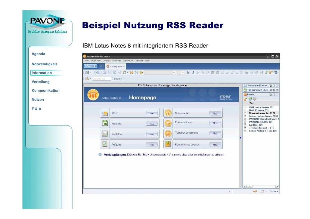 Beispiel Nutzung RSS Reader                  IBM Lotus Notes 8 mit integriertem RSS Reader Agenda  Notwendigkeit  Informat...