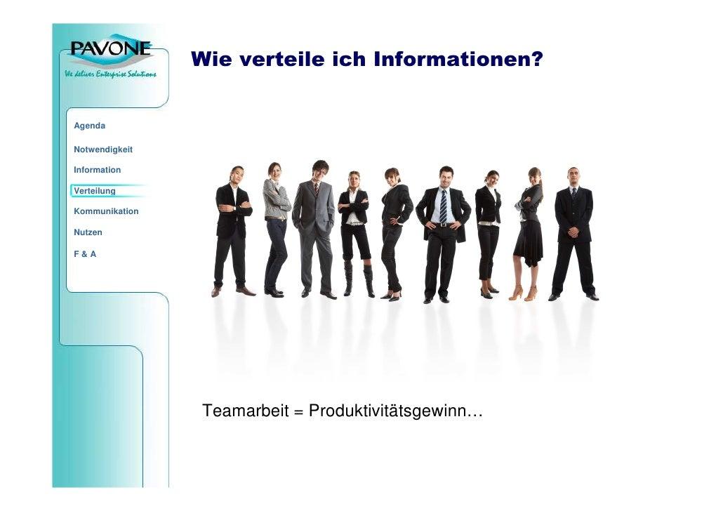Wie verteile ich Informationen?   Agenda  Notwendigkeit  Information  Verteilung  Kommunikation  Nutzen  F&A              ...