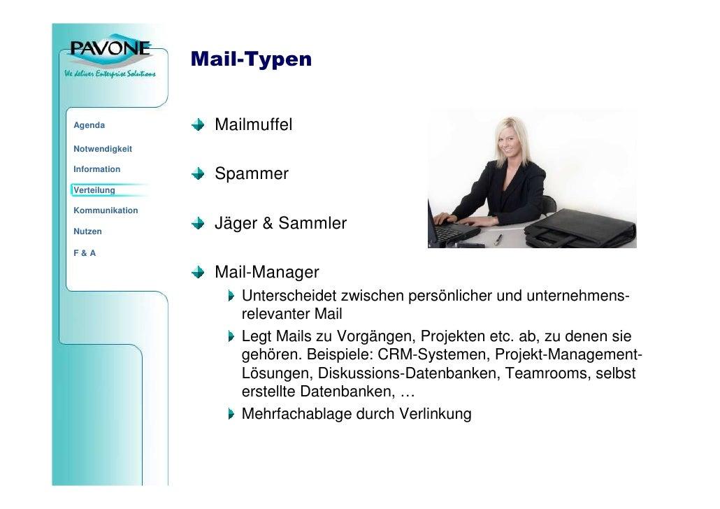 Mail-Typen                    Mailmuffel Agenda  Notwendigkeit  Information                  Spammer Verteilung  Kommunika...