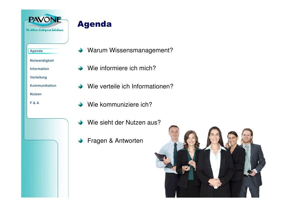 Agenda                    Warum Wissensmanagement? Agenda  Notwendigkeit                   Wie informiere ich mich? Inform...