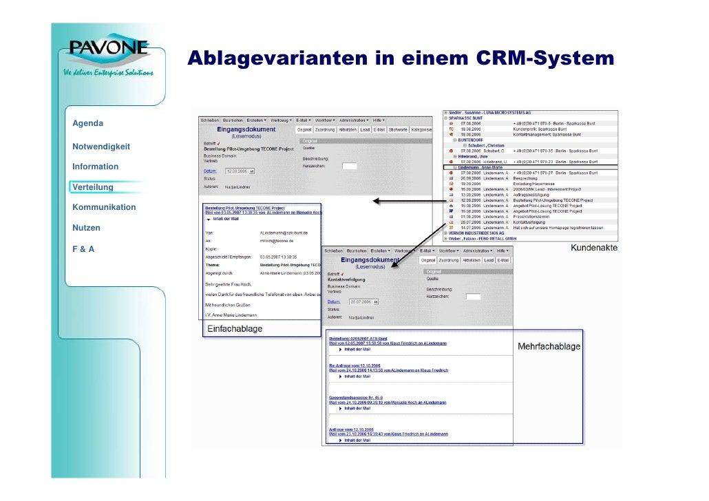 Ablagevarianten in einem CRM-System   Agenda  Notwendigkeit  Information  Verteilung  Kommunikation  Nutzen  F&A