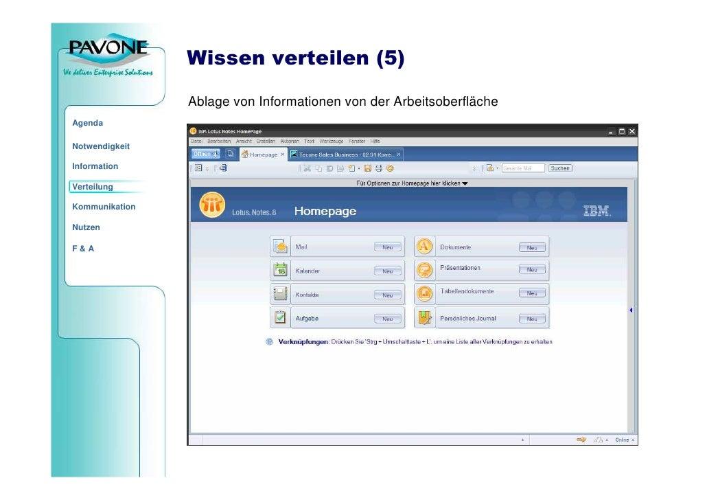 Wissen verteilen (5)                  Ablage von Informationen von der Arbeitsoberfläche Agenda  Notwendigkeit  Informatio...