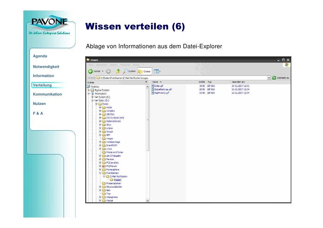 Wissen verteilen (6)                  Ablage von Informationen aus dem Datei-Explorer Agenda  Notwendigkeit  Information  ...