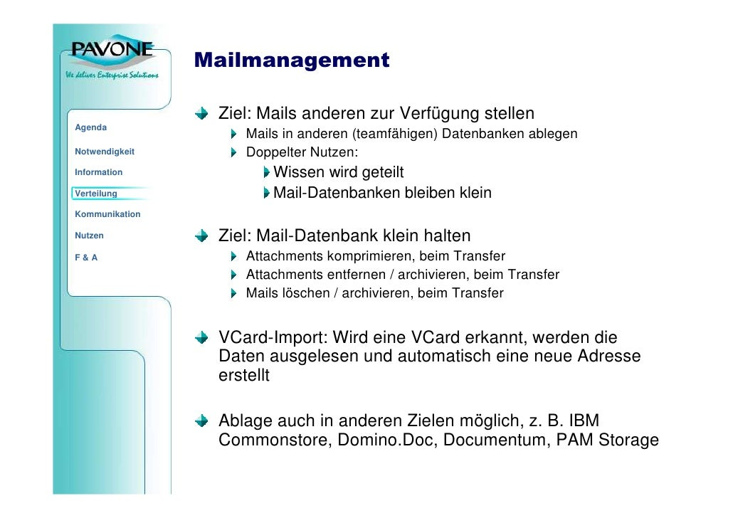 Mailmanagement                   Ziel: Mails anderen zur Verfügung stellen Agenda                     Mails in anderen (te...