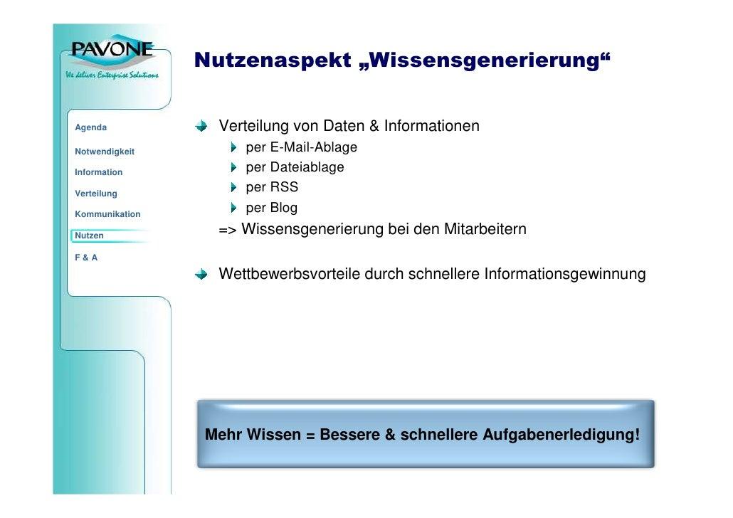 """Nutzenaspekt """"Wissensgenerierung""""                    Verteilung von Daten & Informationen Agenda                       per..."""