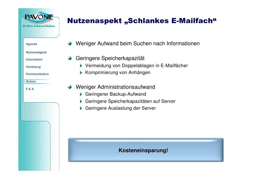"""Nutzenaspekt """"Schlankes E-Mailfach""""                     Weniger Aufwand beim Suchen nach Informationen Agenda  Notwendigke..."""