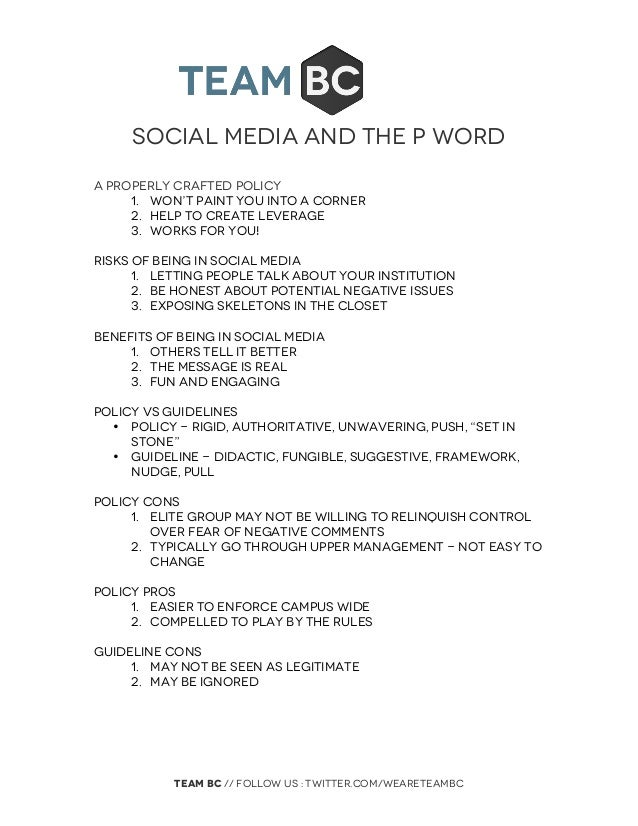 Social Media and the P word    TEAM BC // follow US : twitter.com/weareteambc   A properly crafted policy 1. Won't pai...