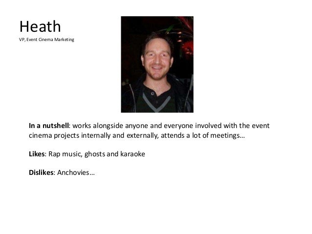 Heath VP, Event Cinema Marketing  In a nutshell: works alongside anyone and everyone involved with the event cinema projec...