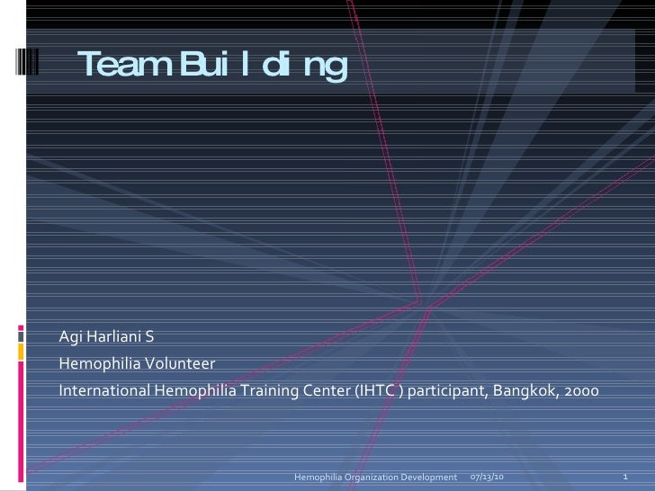 <ul><li>Agi Harliani S </li></ul><ul><li>Hemophilia Volunteer </li></ul><ul><li>International Hemophilia Training Center (...