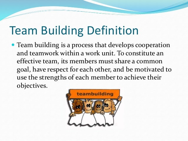 What It The Purpose Of A Team Building Activity