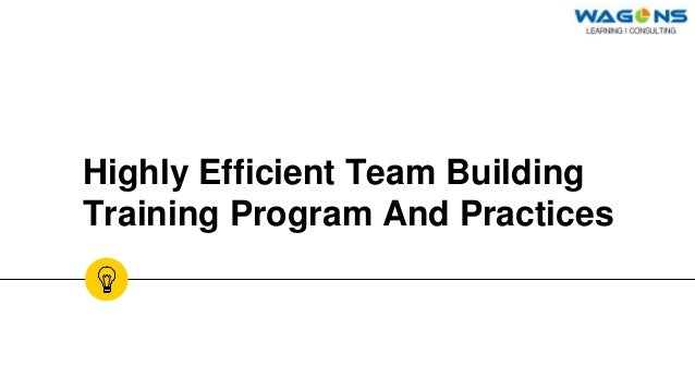 Team Building Practices and Training Programs
