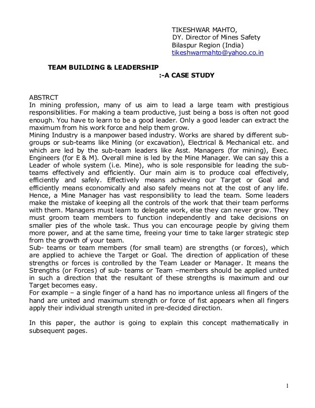 case analysis 1 leading a virtual team Relationship building in virtual teams: an academic case study  o members rotated leadership if it existed at all, moved from a rule based team behaviour.
