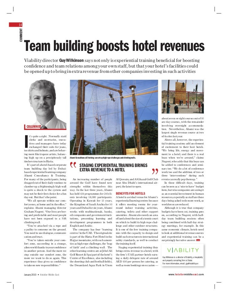 14COMMENT          Team building boosts hotel revenues          Viability director Guy Wilkinson says not only is experien...