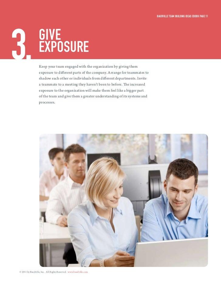 Baudville Team Building ideas eBook Page 113.                give                  exPosure                  Keep your tea...
