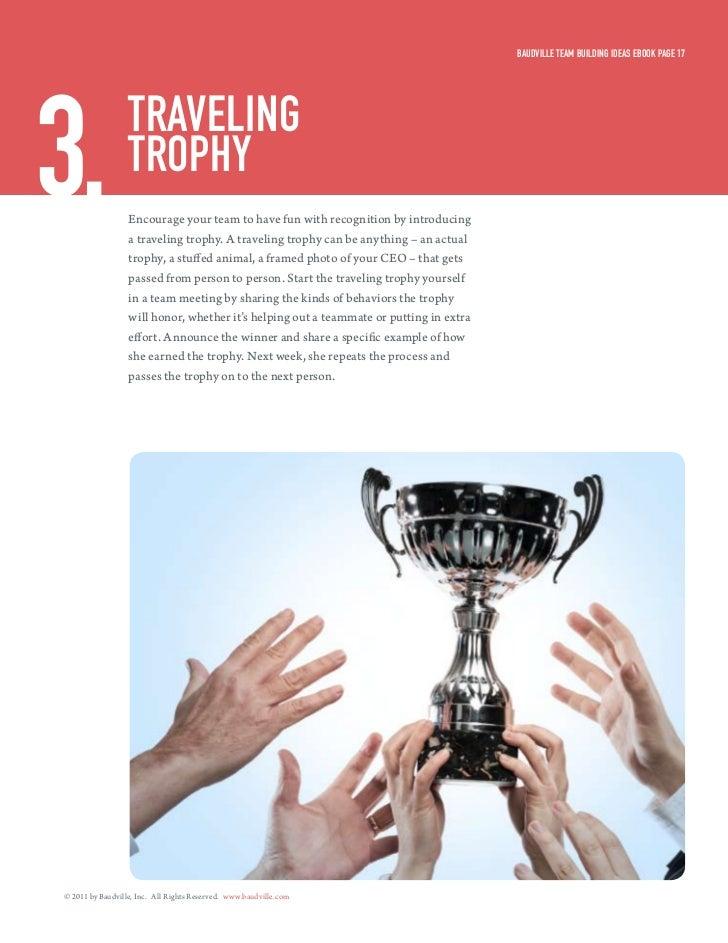 Baudville Team Building ideas eBook Page 173.                Traveling                  TroPHy                  Encourage ...