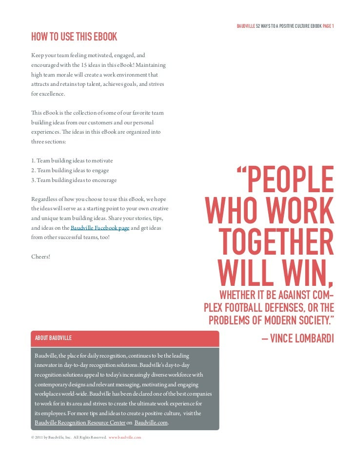 Baudville 52 ways To a PosiTive culTure eBook Page 1How To use THis eBookKeep your team feeling motivated, engaged, andenc...
