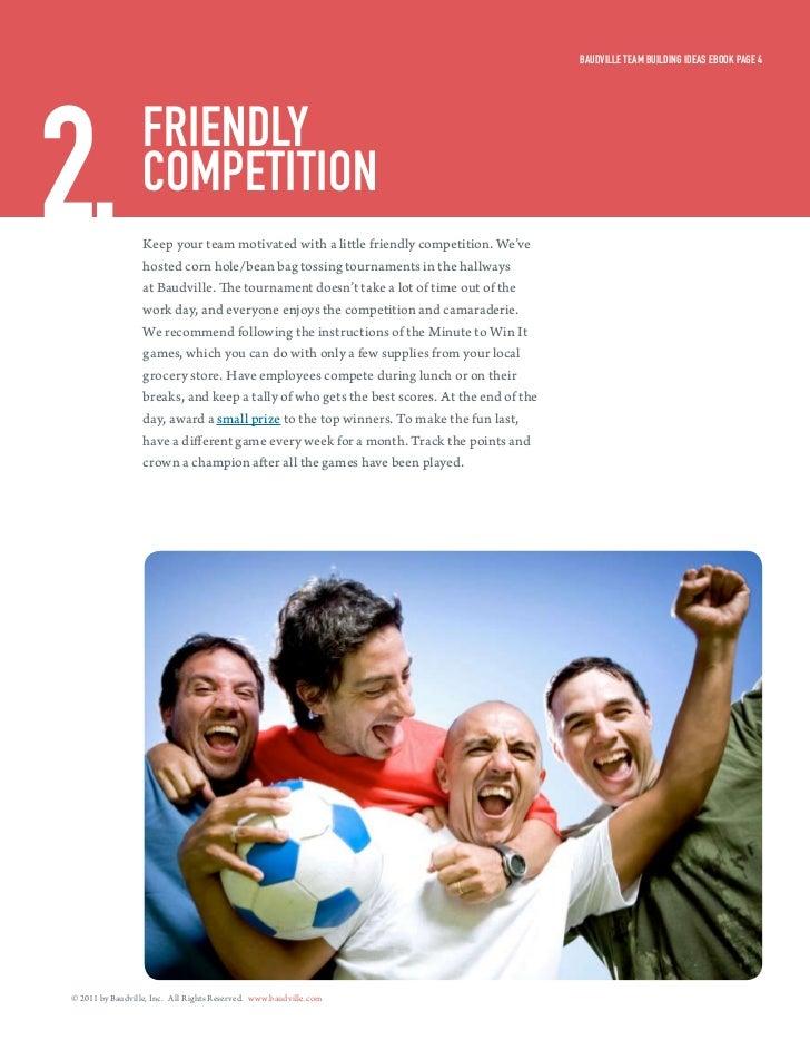 Baudville Team Building ideas eBook Page 42.                friendly                  comPeTiTion                  Keep yo...