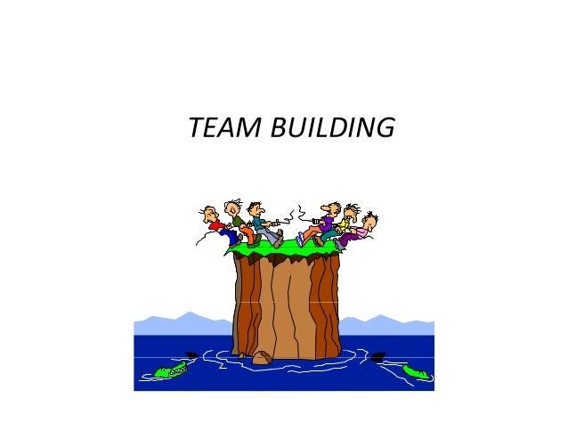 TEAMBUILDING TEAM BUILDING