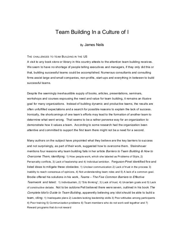 Team Building In a Culture of I By James  Neils  THE CHALLENGES TO TEAM BUILDING IN THE US A visit to any book store or li...