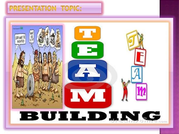 Team building presentation ppt. 2003.
