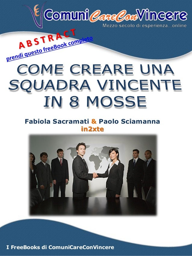 I FreeBooks di ComuniCareConVincere Fabiola Sacramati & Paolo Sciamanna in2xte