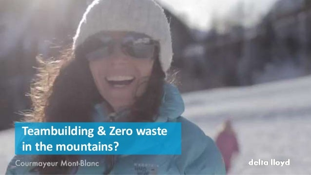 Teambuilding & Zero waste in the mountains?