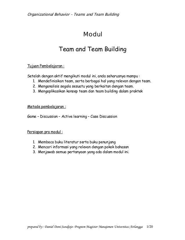 Organizational Behavior – Teams and Team Building prepared by : Daniel Doni Sundjojo- Program Magister Manajemen Universit...