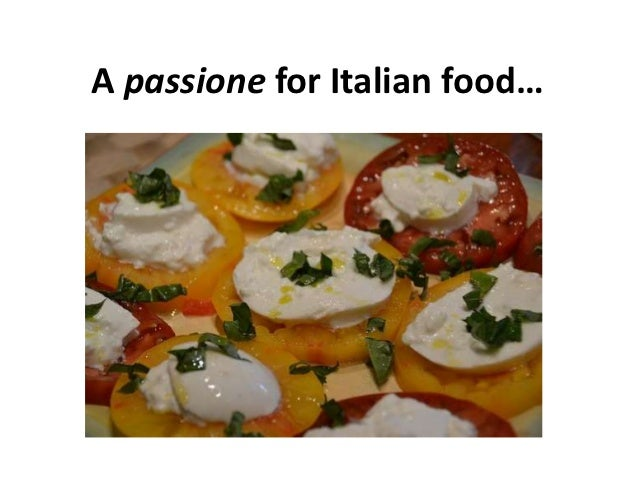 A passione for Italian food…