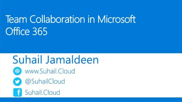 Team Collaboration in Microsoft Office 365