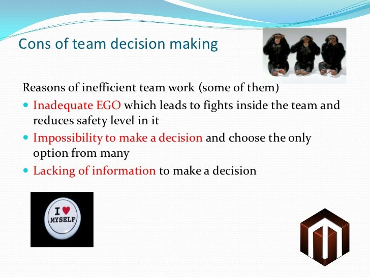 committees and group decision making Decision making : individual vs group you are perhaps aware that in recent times most of the decisions in any large organisation are usually taken by a group of people (eg, board of directors, committees, task-force, etc) rather than by a single individual manager, however, brilliant, bright or powerful the manager may be.