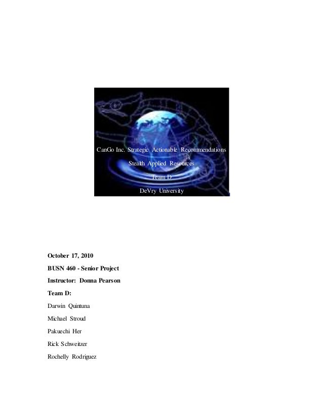 financial analysis project devry university busn 460 Get access to cango analysis essays only final report alpha team busn 460 senior b dr kevin hagans devry university: senior project 10/13.