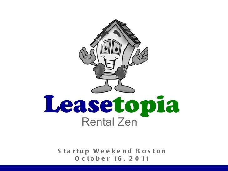 Startup Weekend Boston October 16, 2011 Rental Zen