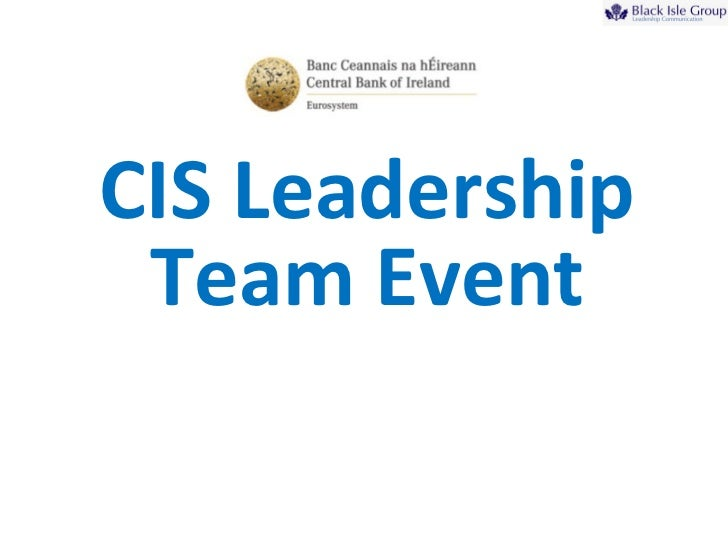 CIS Leadership Team Event
