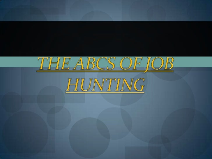 The ABCs of Job Hunting<br />