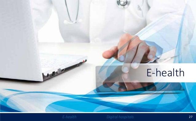 27E-health Digital hospitals E-health