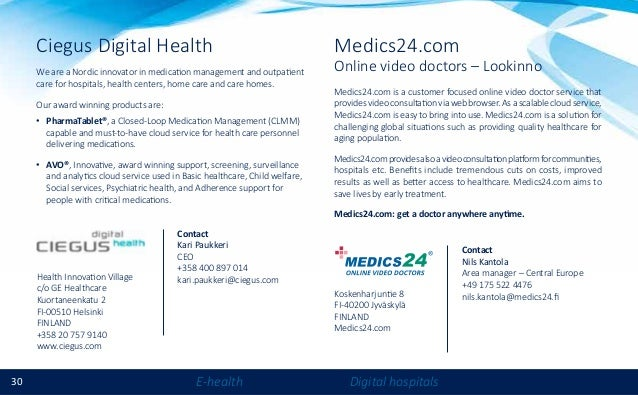30 E-health Digital hospitals Ciegus Digital Health We are a Nordic innovator in medication management and outpatient care...