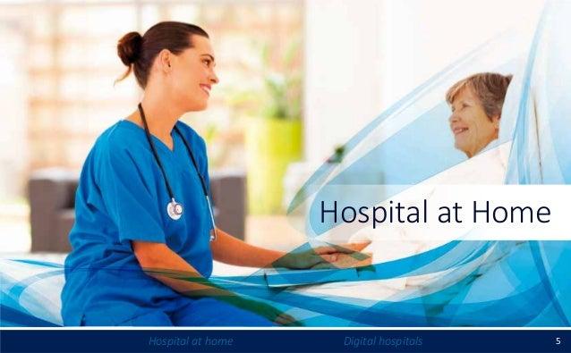 5Hospital at home Digital hospitals Hospital at Home