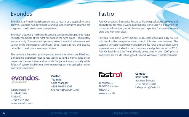 6 Hospital at home Digital hospitals Fastroi FastROI provides Enterprise Resource Planning software, services and consulta...
