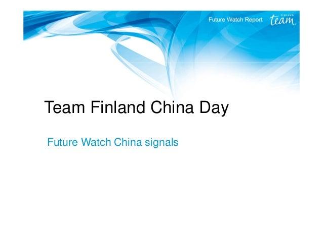 Team Finland China Day Future Watch China signals