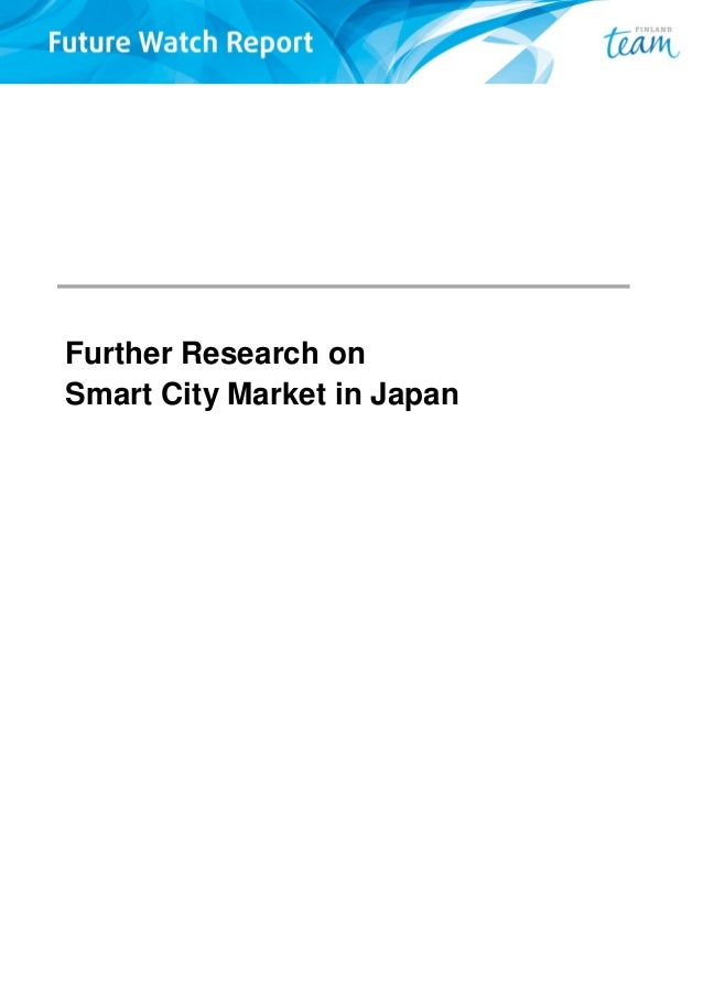 Further Research on Smart City Market in Japan