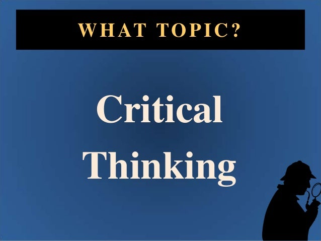 writing and critical thinking work together Abstract the relationship between critical thinking skills and perceived self-efficacy in associate degree nursing students by christine m overly.