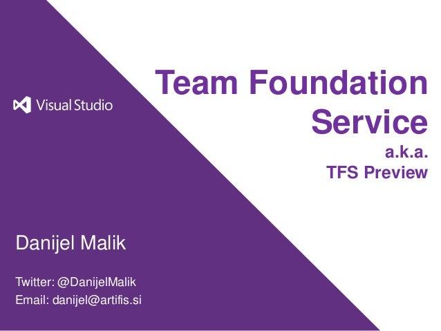 Team Foundation                                    Service                                           a.k.a.               ...