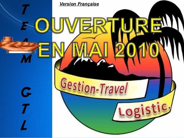 T e a m G T L Version Française