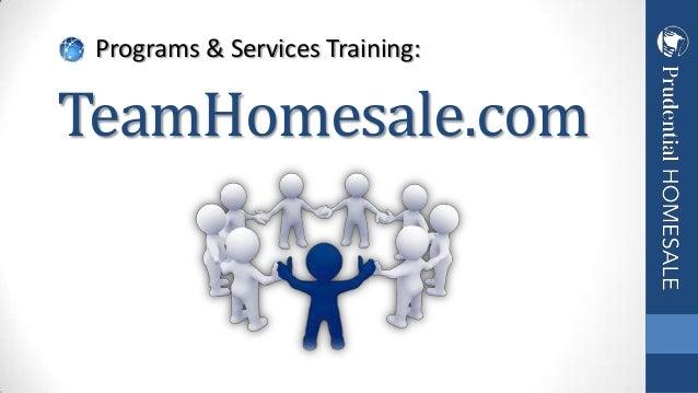 Programs & Services Training:  TeamHomesale.com
