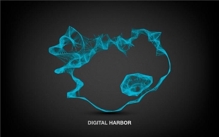 DIGITAL HARBOR