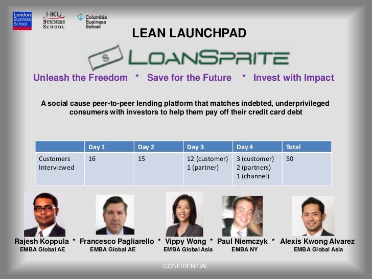 LEAN LAUNCHPAD     Unleash the Freedom * Save for the Future                         * Invest with Impact       A social c...